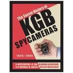 The Secret History of KGB Spy CamerasH. Keith Melton, Lt. Col. Vladimir Alekseenko(BIB0849)