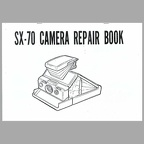SX-70 Camera repair book (Polaroid)(MAN0538)